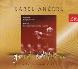 Ancerl Gold Edition 6: Mahler Symphony no. 1/ Strauss - Till Eulenspiegel's Merry Pranks
