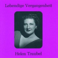 Lebendige Vergangenheit: Helen Traubel