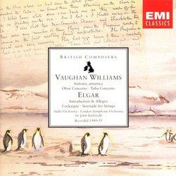Vaughan Williams: Sinfonia antartica; Oboe Concerto; Elgar: Introduction & Allegro; Cockaigne