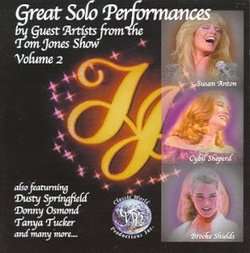 Great Solo Performances By Guest Artists From the Tom Jones Show Vol 2