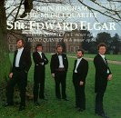 Sir Edward Elgar: String Quartet in E minor, Op. 83 / Piano Quintet in A minor, Op. 84 - John Bingham / The Medici Quartet