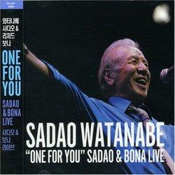 One for You: Sadao & Bona Live