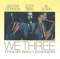 We Three: Tenor Sax Legends