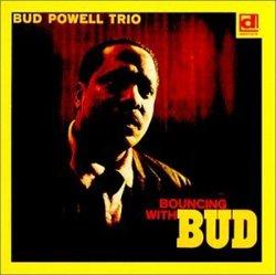 Powell, bud Bouncing With Bud Mainstream Jazz