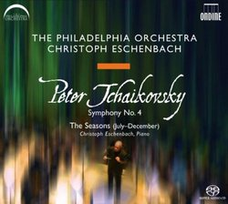 "Tchaikovsky: Symphony No. 4; The Seasons (""July""-""December"") [SACD ]"