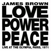 Love Power Peace (Live Paris 1971)
