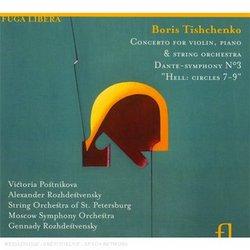 Boris Tishchenko: Concerto for Violin, Piano & String Orchestra; Dante-Symphony No. 3