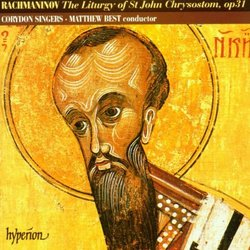 Rachmaninov: The Liturgy of St. John Chrysostom, Op. 31