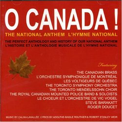O Canada: The National Anthem