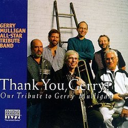 Thank You, Gerry! Our Tribute to Gerry Mulligan