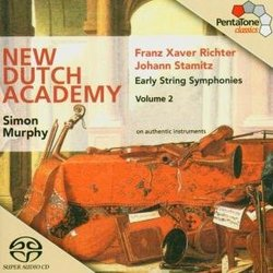 Franz Xaver Richter, Johann Stamitz: Early String Symphonies, Vol. 2 [Hybrid SACD]