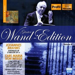 Brahms: Serenade in D major, Op. 11; von Weber: Concerto for Clarinet and Orchestra