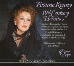 Yvonne Kenny - 19th Century Heroines