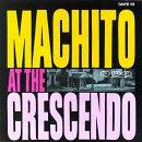 Machito At The Crescendo