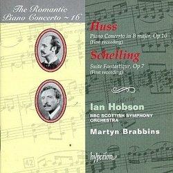 The Romantic Piano Concerto 16 - Huss/Schelling