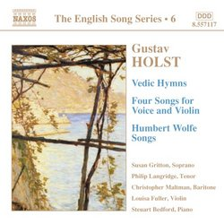 Holst: Vedic Hymns; Four Songs for Voice and Violin; Humbert Wolfe Songs