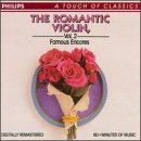 The Romantic Violin  Vol. 2 - Famous Encores