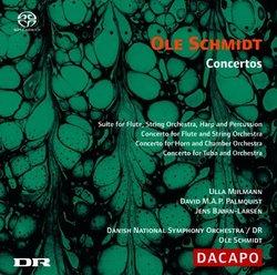 Ole Schmidt: Concertos [Hybrid SACD]