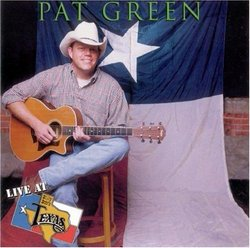Live at Billy Bob's Texas (Pat Green)