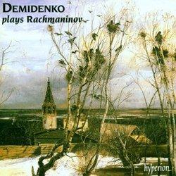 Demidenko Plays Rachmaninov