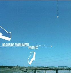Roadside Monument/Frodus