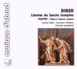 Biber: Litaniæ de Sancto Josepho; Muffat: Missa in labore requies