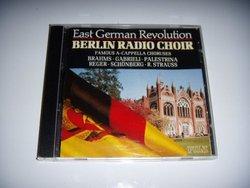 Berlin Radio Choir: Famous A Cappella Choruses