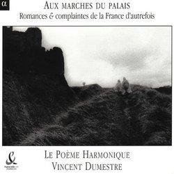 Aux marches du palais (Romances & complaintes de la France d'autrefois)