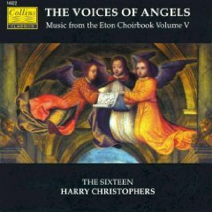 The Voices of Angels: Music from the Eton Choirbook Volume V (Collins)