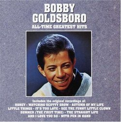 Bobby Goldsboro - All Time Greatest Hits