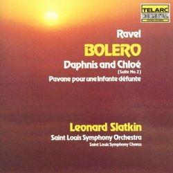 Ravel: Boléro; Daphnis & Chloé Suite No. 2; Pavane pour une infante défunte