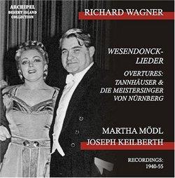Richard Wagner: Wesendonck-Lieder; Overtures