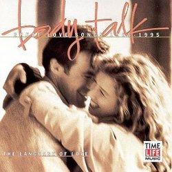 Body Talk ROMANTIC MOMENTS : Language of Love 1965-1995