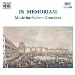 In Memoriam: music for solemn occasions