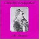 Lebendige Vergangenheit: Lilli Lehmann