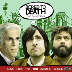 Bored to Death (Soundtrack)