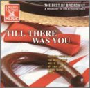 Till There Was You: The Best of Broadway