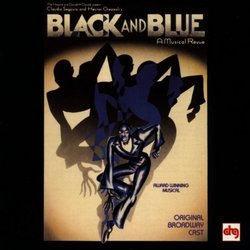 Black And Blue: A Musical Revue (1989 Original Broadway Cast)