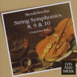 Mendelssohn: String Symphonies Nos. 8, 9 & 10
