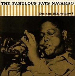 Fabulous Fats Navarro 1