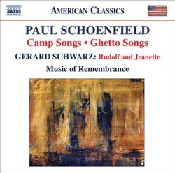 Schoenfield: Camp Songs; Ghetto Songs - Schwarz: Rudolf and Jeanette