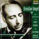 Bronislaw Gimpel Plays Bruch, Kreisler, Dvorak And Goldmark (2 CD Set)