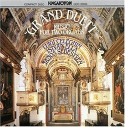 Grand Duett: Music for Two Organs