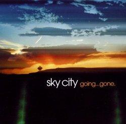 Sky City Going Gone