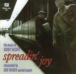Spreadin' Joy - The Music of Sidney Bechet