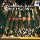 La Capella Reial de Catalunya: Offertorium