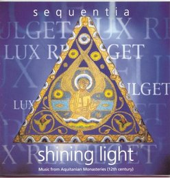Shining Light: Music from Aquitanian Monasteries