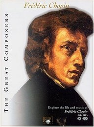 The Great Composers: Frédéric Chopin [DVD + 2 CDs]