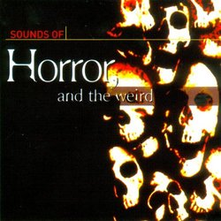 Sound Effects of Horror & Science Fiction, the Weird