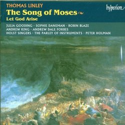 Linley: The Song of Moses; Let God Arise (English Orpheus Vol 45) /Gooding * Daneman * Blaze * A King * Forbes * Holst Singers * Parley of Instruments * Holman